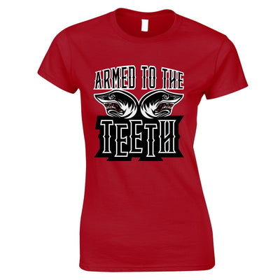 Sharks Womens TShirt Armed To The Teeth Weapon Expert