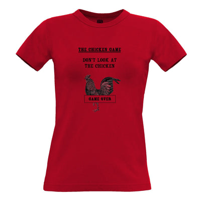 Novelty Womens T Shirt Don't Look At The Chicken Game Joke