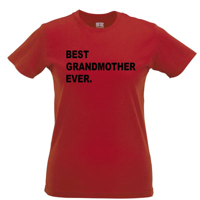 Best Grandmother Ever Womens T Shirt Parent Family Slogan