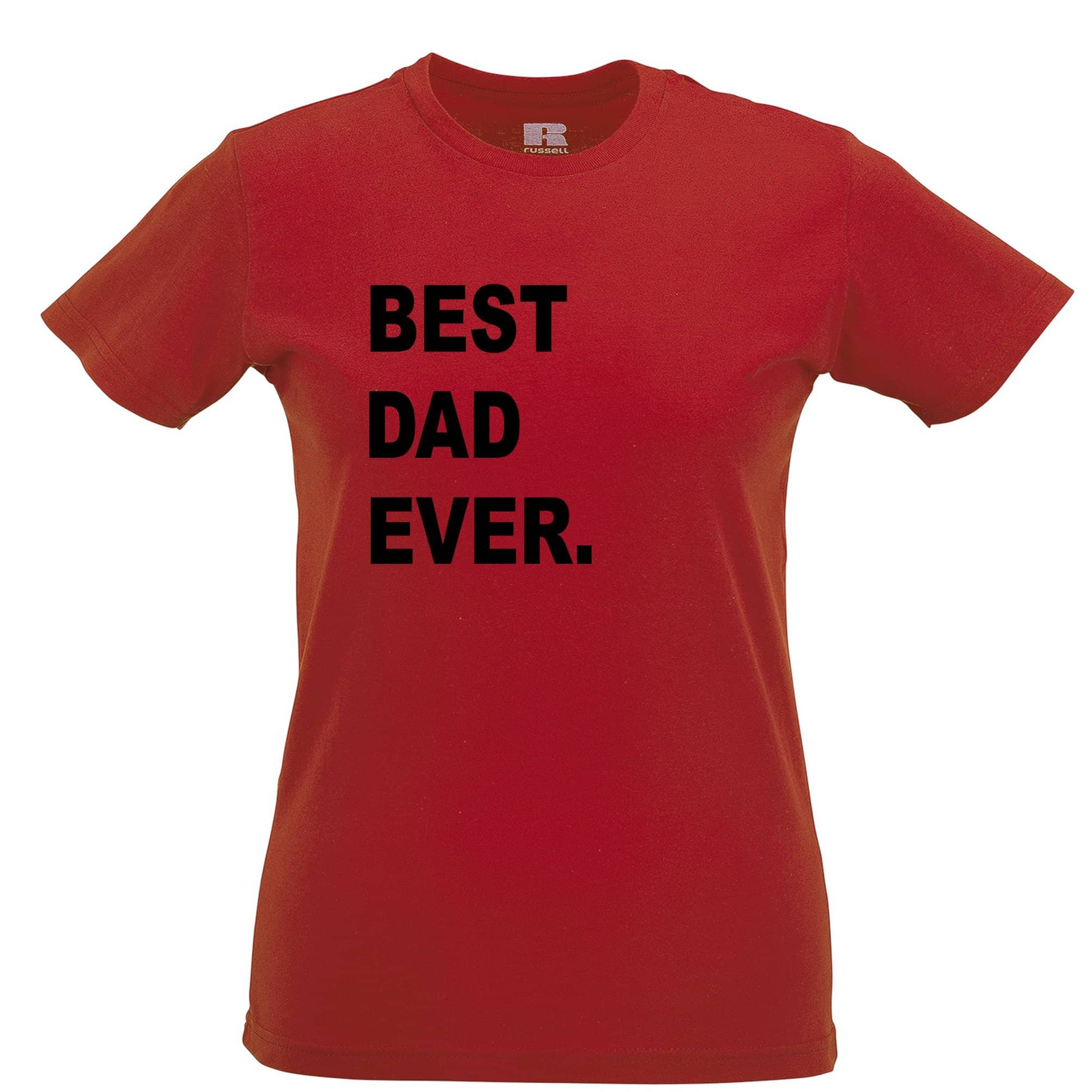 Best Dad Ever Womens TShirt Parent Family Slogan