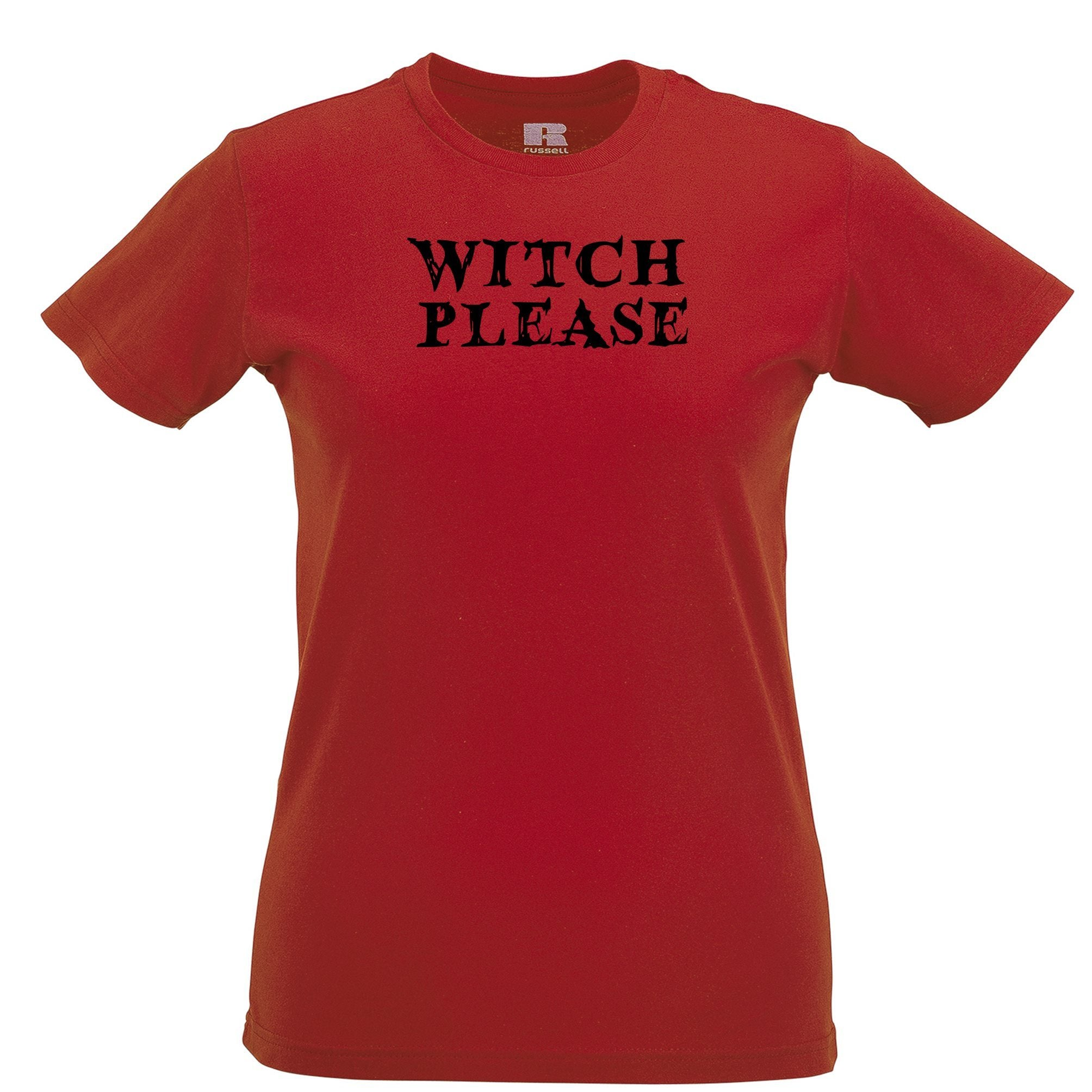 Novelty Halloween Womens T Shirt Witch Please Slogan
