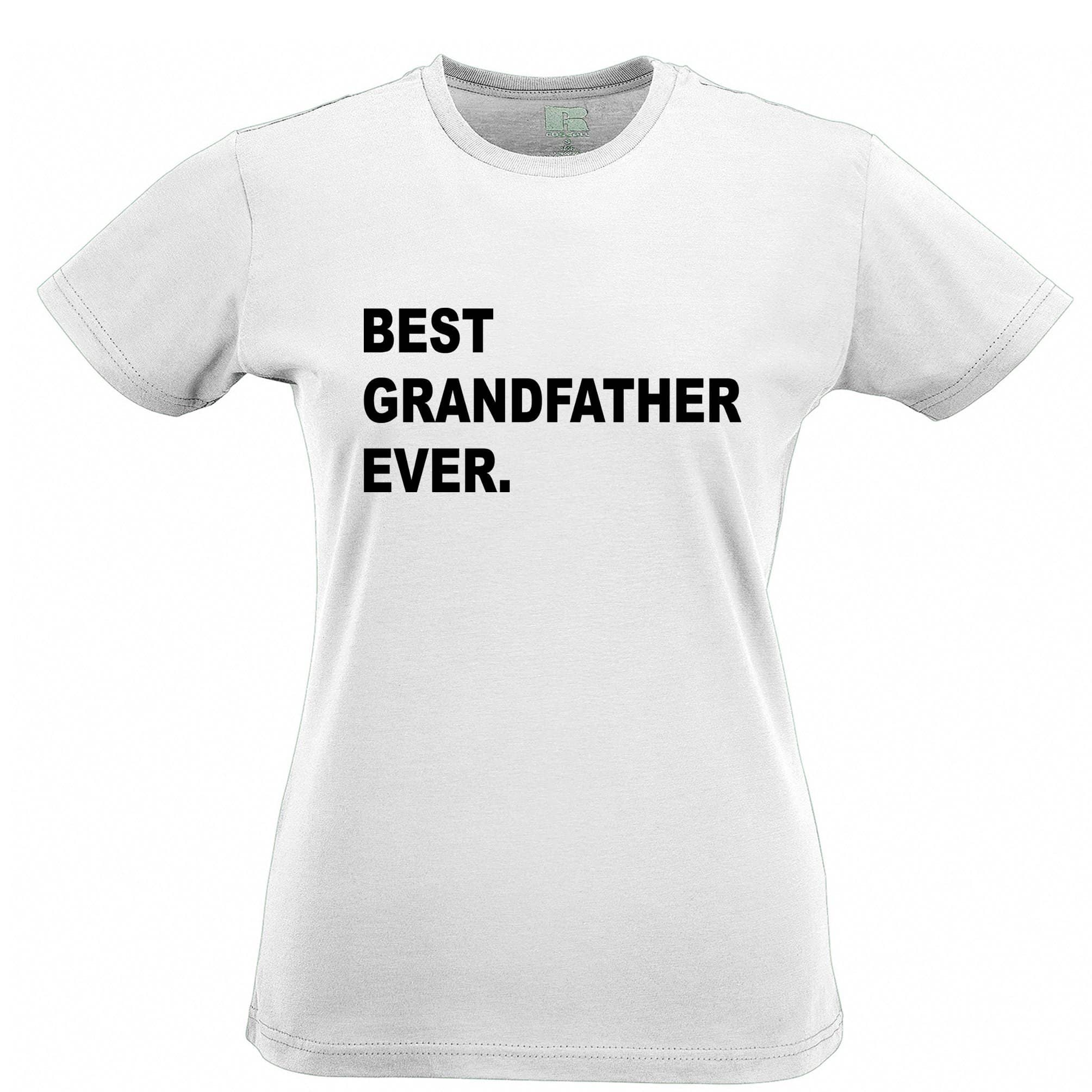 Best Grandfather Ever Womens TShirt Parent Family Slogan