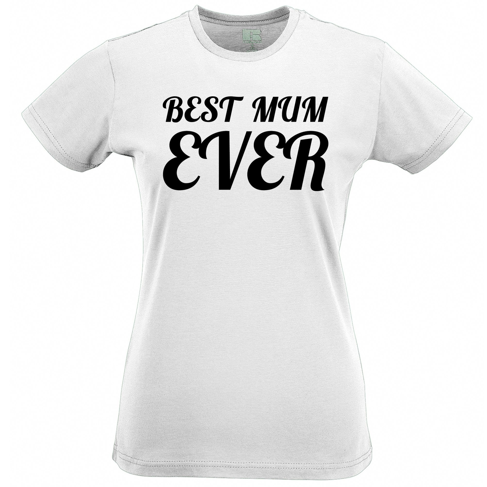 Mothers Day Womens TShirt Best Mum Ever Slogan