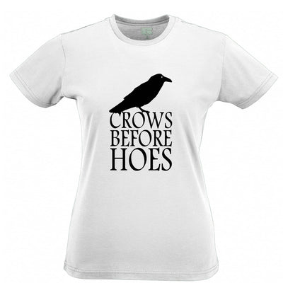 TV Parody Womens T Shirt Crows Before Hoes Slogan