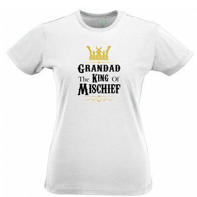 Father's Day Womens T Shirt Grandad, The King Of Mischief