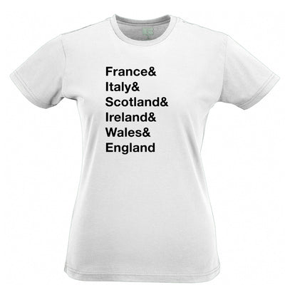 The Six Nations Womens T Shirt France, Italy, Scotland