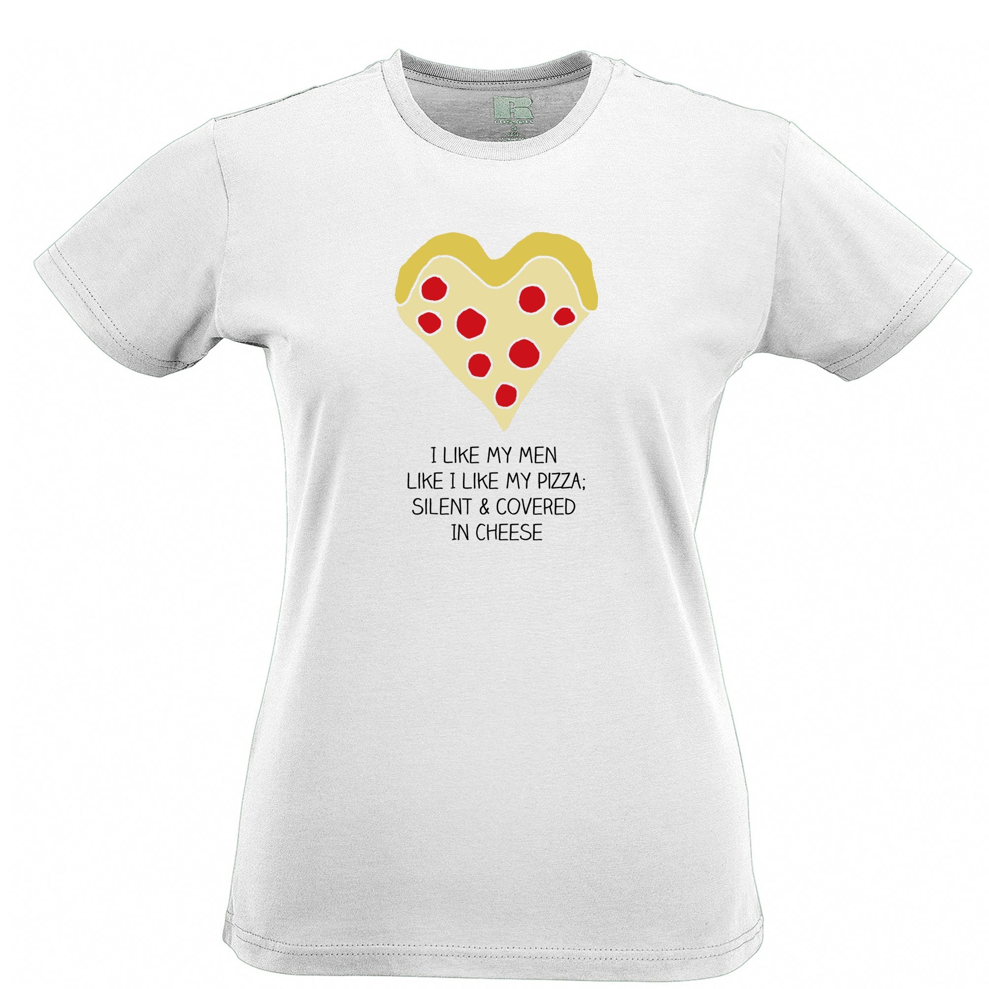 Novelty Womens TShirt Like My Men Like I Like My Pizza Joke