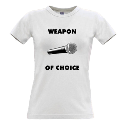 Novelty Music Womens T Shirt Weapon of Choice Microphone