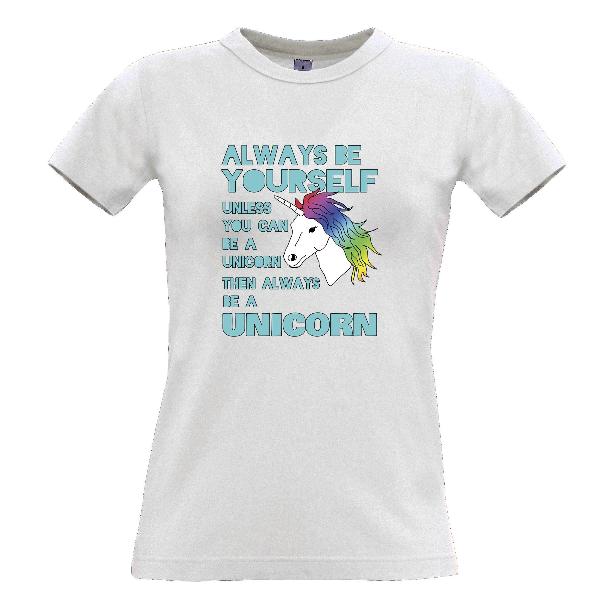 Novelty Unicorn Womens T Shirt Always Be Yourself