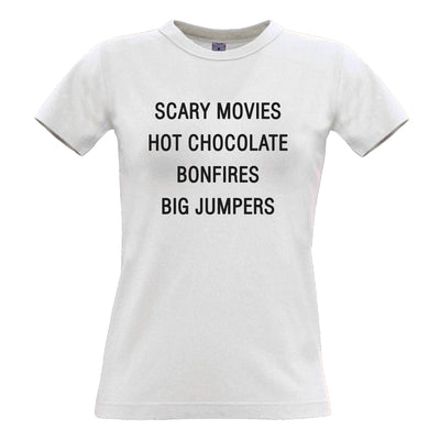 Autumn Womens T Shirt Scary Movies, Hot Chocolate, Bonfires Tee