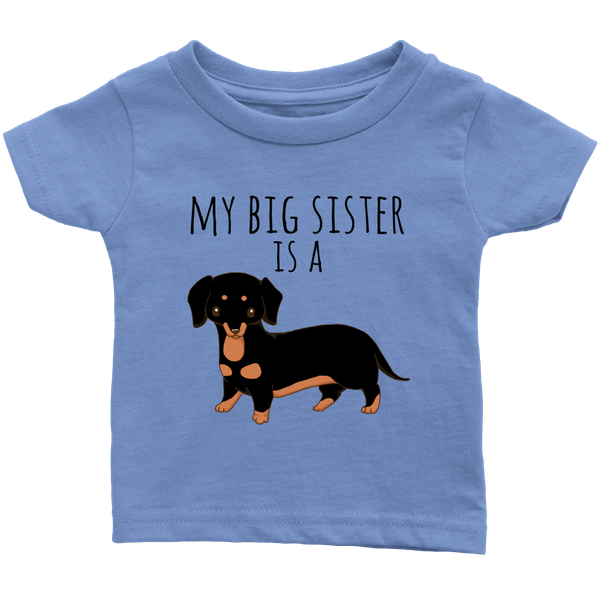 4c00bf31c My big Sister is a Dachshund Baby T-shirt, Funny Dog Lover Toddler Shirt ...