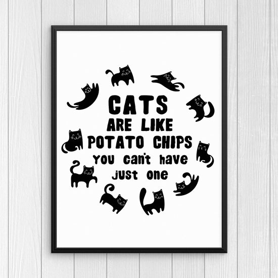 Cats are like potato chips You can\'t have just one Wall Art Print ...