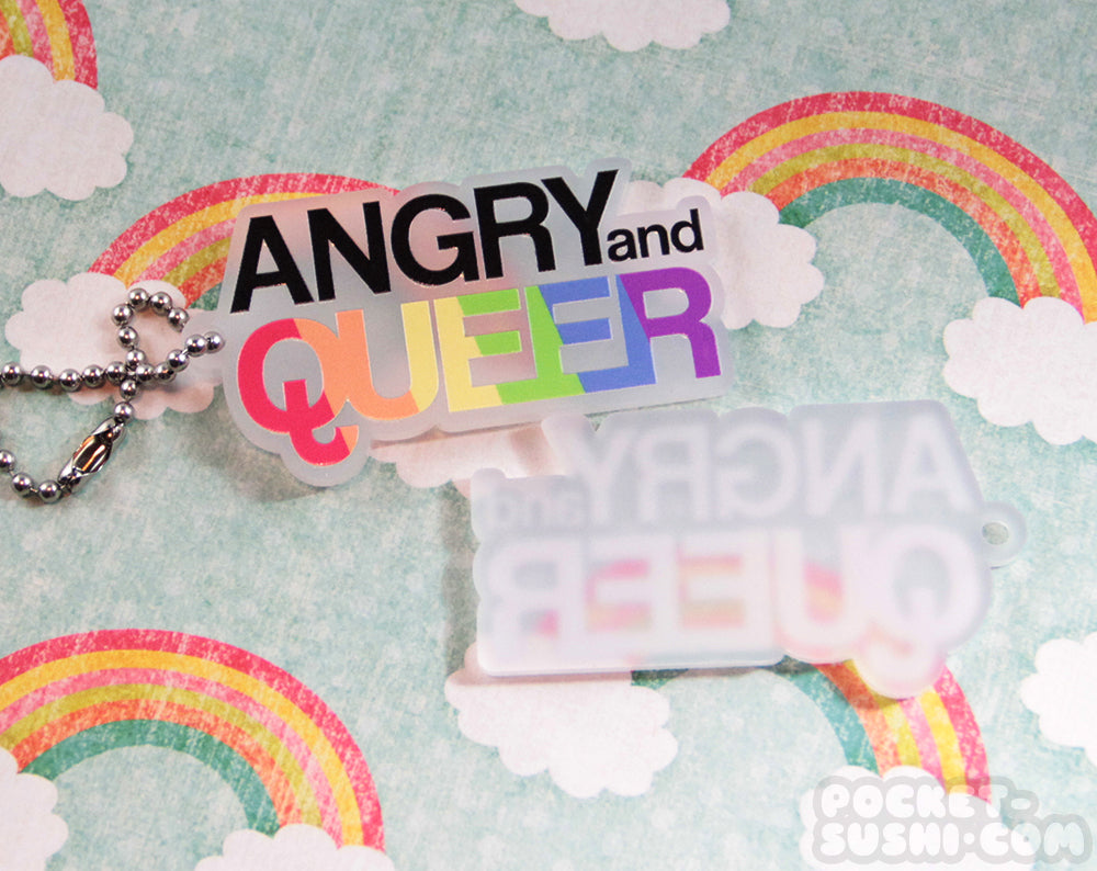 ANGRY and QUEER Acrylic Charm