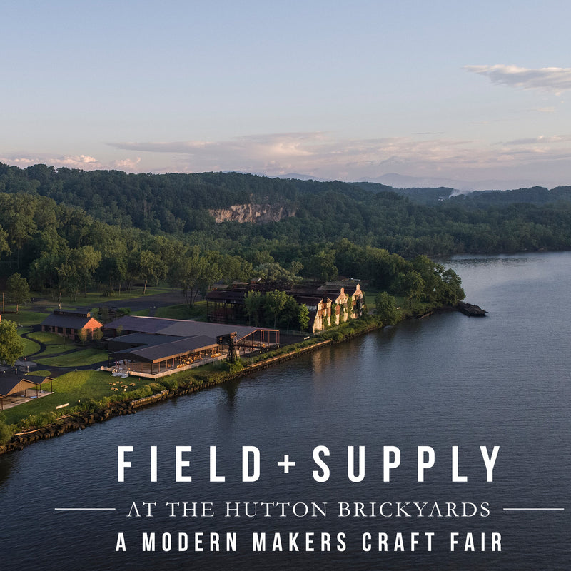 Field + Supply A Modern Makers Craft Fair