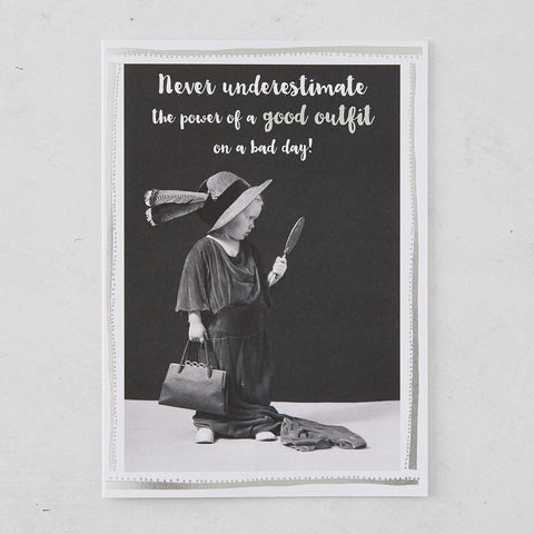 Never Underestimate The Power of A Good Outfit on A Bad Day! Photographic Card with Silver Foil