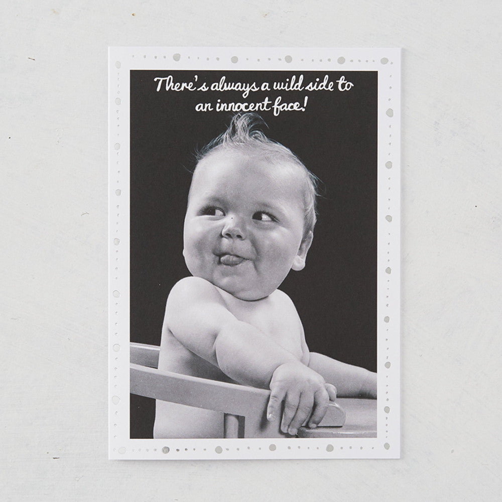 There's Alway A Wild Side To An Innocent Face! Photographic Card with Silver Foil