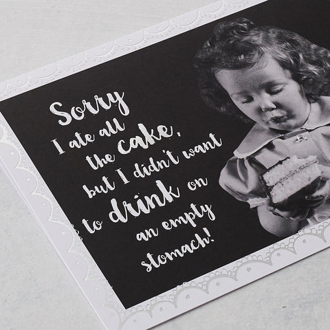 Sorry I Ate All The Cake, Photographic Card with Silver Foil