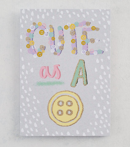 Cute as A Button. Card with Gold Glitter