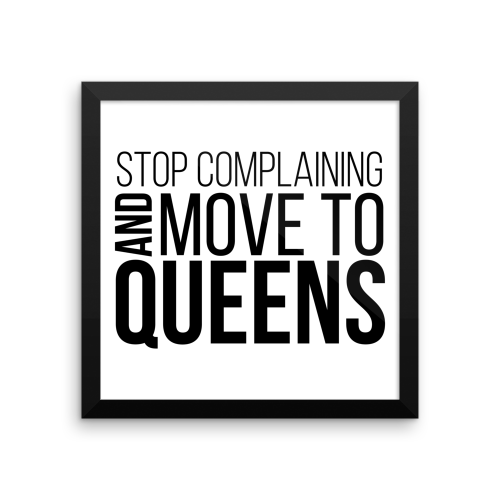 "Stop Complaining 12"" x 12"" Framed Poster"