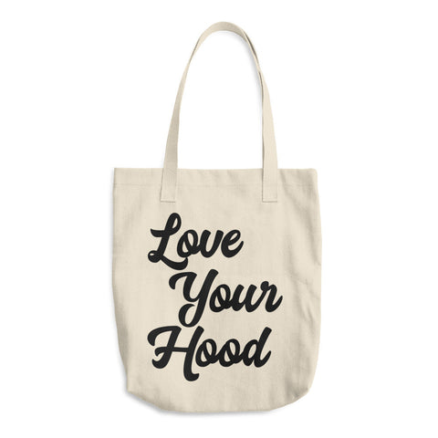 Love Your Hood Tote Bag