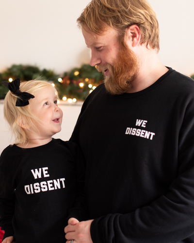 We Dissent Sweatshirt - Adult