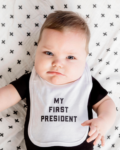 My First President - Baby Bib