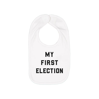 Apparel & Accessories > Clothing Accessories > Baby & Toddler Clothing Accessories - My First Election - Baby Bib