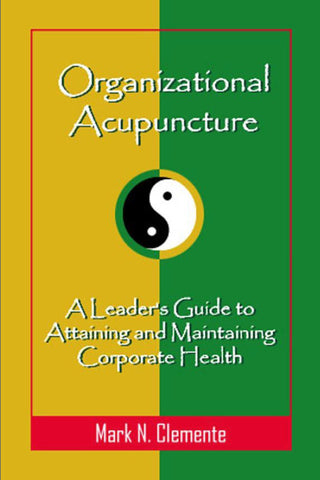 Organizational Acupuncture