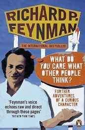 'What Do You Care What Other People Think?': Further Adventures of a Curious Character Paperback – 6 Sep 2007-Books-sanapalas