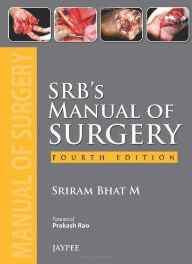 (Old) Srb'S Manual Of Surgery Paperback – 2013-Books-sanapalas