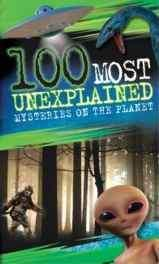 100 Most: Unexplained Paperback – Import 19 Jan 2017-Books-sanapalas