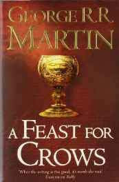 A Feast for Crows (Reissue) (A Song of Ice and Fire Book 4) Paperback – 1 Sep 2011-sanapalas