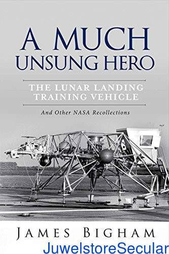 A Much Unsung Hero, the Lunar Landing Training Vehicle-sanapalas