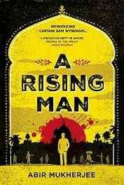 A Rising Man (Sam Wyndham 1) Hardcover – 5 May 2016-sanapalas