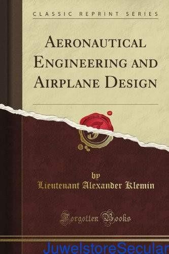Aeronautical Engineering and Airplane Design (Classic Reprint)-sanapalas