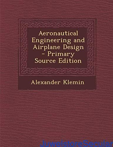 Aeronautical Engineering and Airplane Design - Primary Source Edition-sanapalas