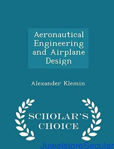Aeronautical Engineering and Airplane Design - Scholar's Choice Edition-sanapalas