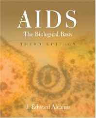 AIDS: The Biologigal Basis Hardcover – Import 23 Apr 2003-sanapalas