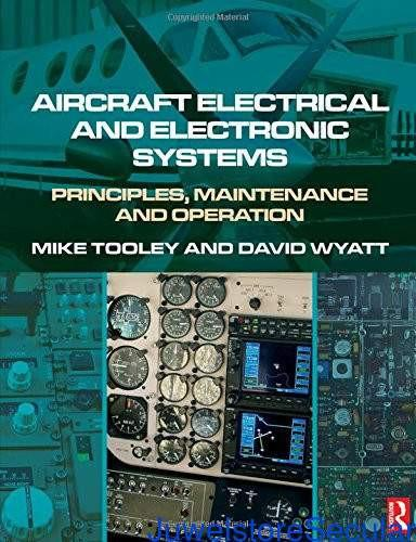 Aircraft Electrical and Electronic Systems: Principles, Maintenance and Operation-sanapalas