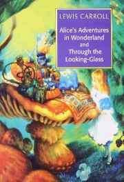 Alice's Adventures in Wonderland & Through the Looking-Glass Paperback – 1 Jun 2009-Books-sanapalas