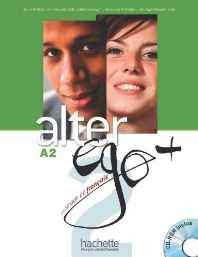 Alter Ego + 2 Textbook + CD ROM (Francais Langue Etrangere) (French) Paperback – Mar 2012-Books-sanapalas