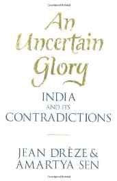 An Uncertain Glory: India and its Contradictions Hardcover – 25 Jun 2013-Books-sanapalas
