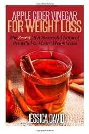 Apple Cider Vinegar for Weight Loss: The Secret of a Successful Natural Remedy for Faster Weight Loss (Apple Cider Vinegar for Beginners) Paperback – Import 13 Feb 2015-sanapalas