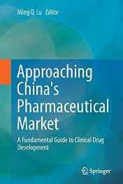 Approaching China's Pharmaceutical Market: A Fundamental Guide to Clinical Drug Development Paperback – Import 28 Oct 2016-Books-sanapalas