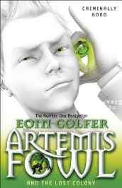 Artemis Fowl And The Lost Colony Paperback – 21 Jul 2011-sanapalas