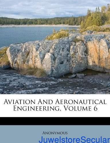 Aviation and Aeronautical Engineering, Volume 6-sanapalas