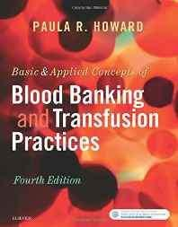 Basic & Applied Concepts of Blood Banking and Transfusion Practices 4e Paperback – Import 25 Oct 2016-Books-sanapalas