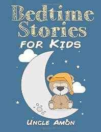Bedtime Stories for Kids: Volume 1 (Fun Bedtime Stories for Kids) Paperback – Import 6 Sep 2015-Books-sanapalas