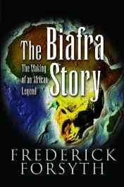 Biafra Story: The Making of an African Legend Paperback – 21 Mar 2007-sanapalas