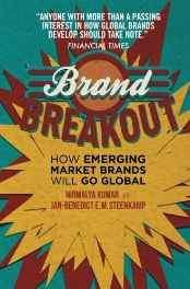 Brand Breakout: How Emerging Market Brands Will Go Global Paperback – Import 2 Feb 2015-Books-sanapalas